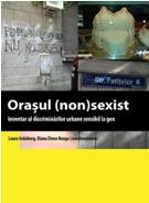 orasul (non)sexist, discriminare de gen, Bucuresti